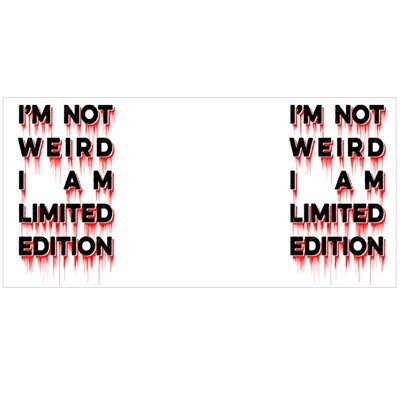 I'm Not Weird I Am Limited Edition Typography T Shirt Design Vector Magic Mugs