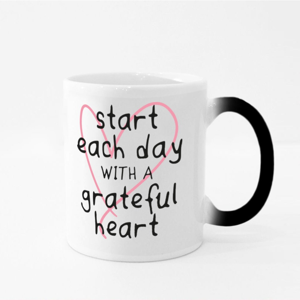 Start Each Day With a Grateful Heart Magic Mugs