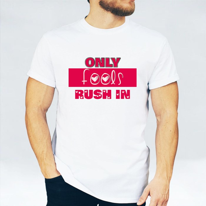 Only Fools Rush In, Pink T-Shirts
