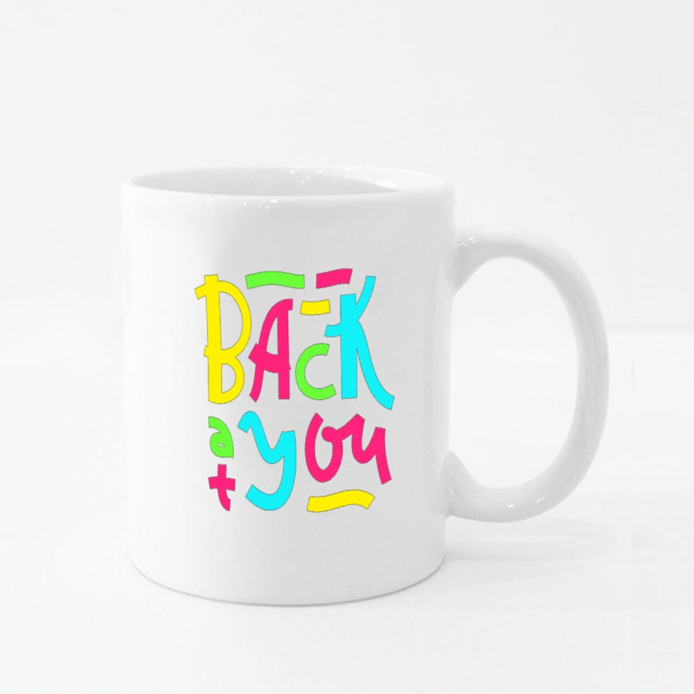 Back at You - Inspire Motivational Quote Colour Mugs