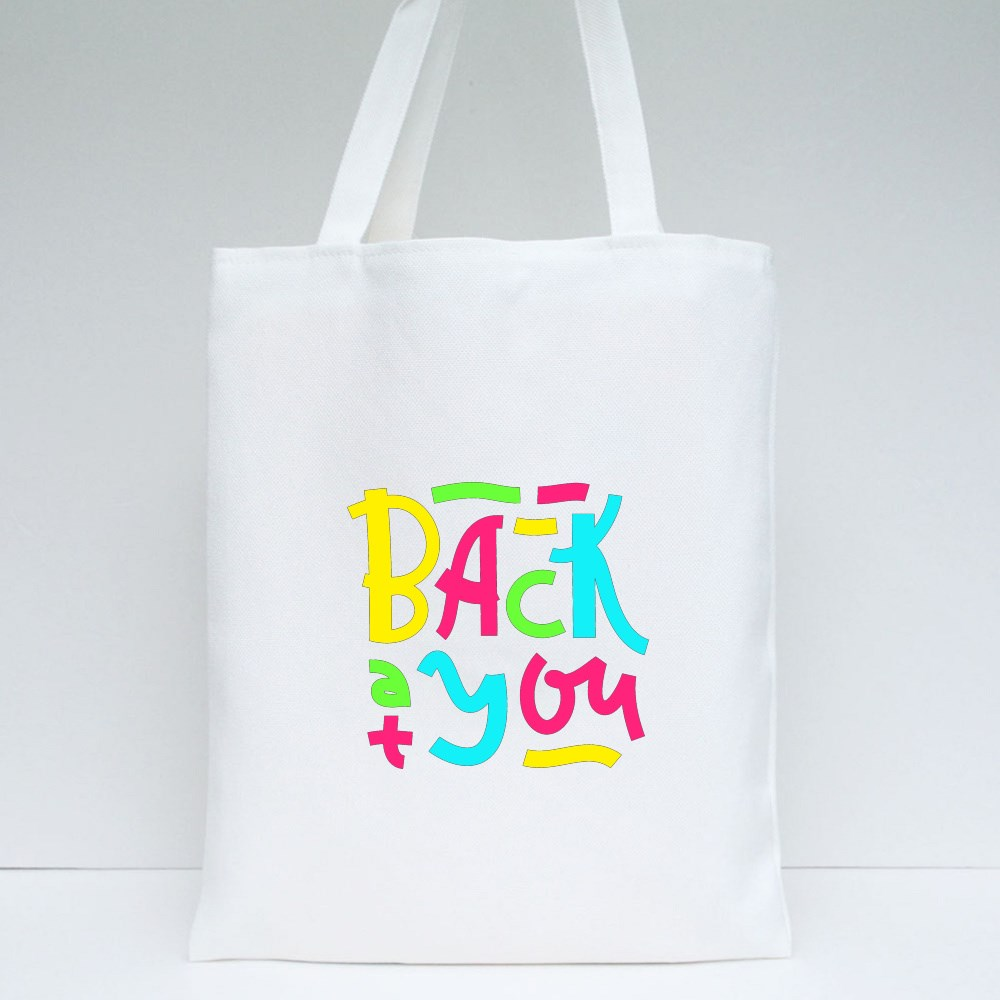 Back at You - Inspire Motivational Quote Tote Bags