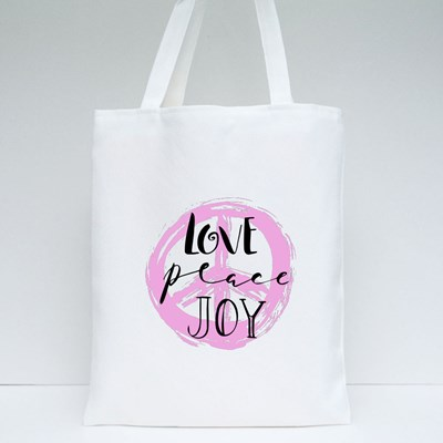 Love, Peace, Joy Quotes,Text Tote Bags