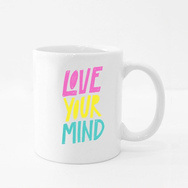 Love Your Mind. Mental Health Colour Mugs
