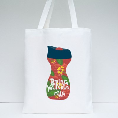 Bring Your Own Mug. Reusable Thermos Mug With Drink Tote Bags