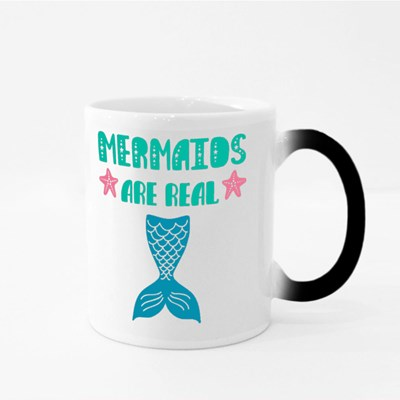 Mermaids Are Real Life Magic Mugs