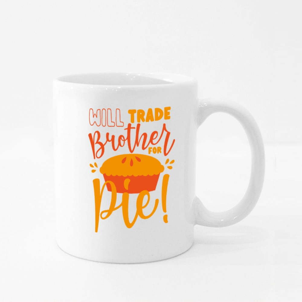 Will Trade Brother for Pie Colour Mugs