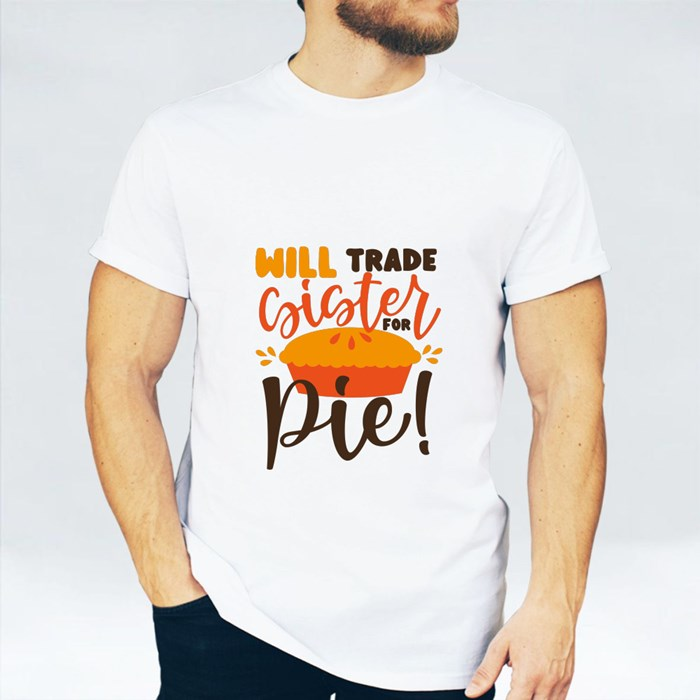 Will Trade Sister for Pie T-Shirts