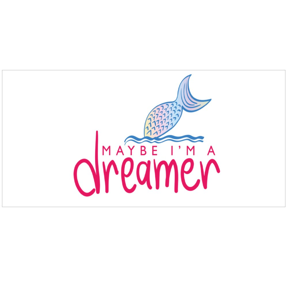 Maybe I'm a Dreamer Text and Mermaid Tail Drawing Colour Mugs