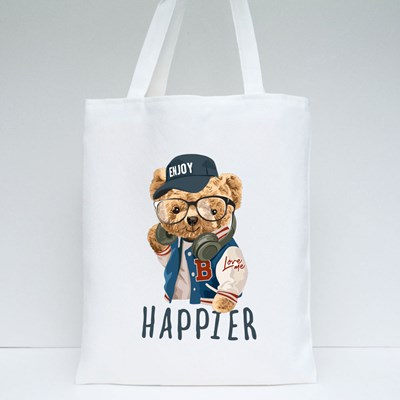 Happier Slogan With Bear Toy Fashion Style Illustration Tote Bags