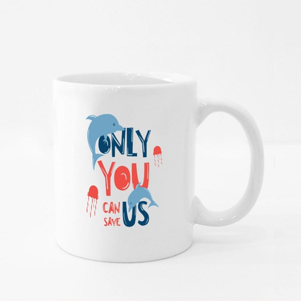 Only You Can Save Us Colour Mugs