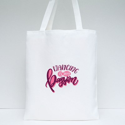Dancing Is My Passion Tote Bags