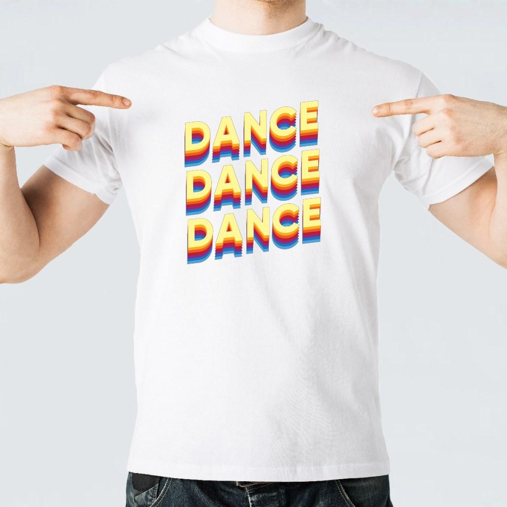 Dance Dance Dance Multi-Color Text T-Shirts