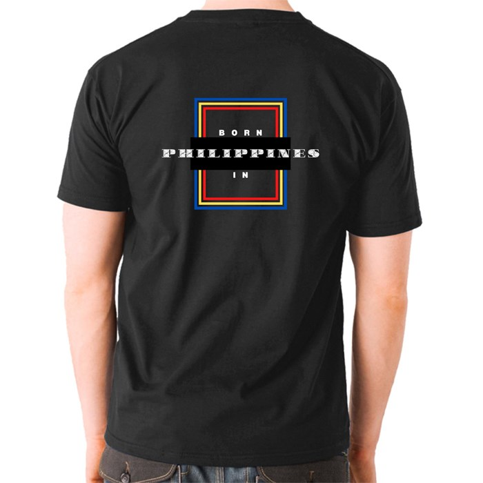 Born in the Philippines T-Shirts (Front & Back)
