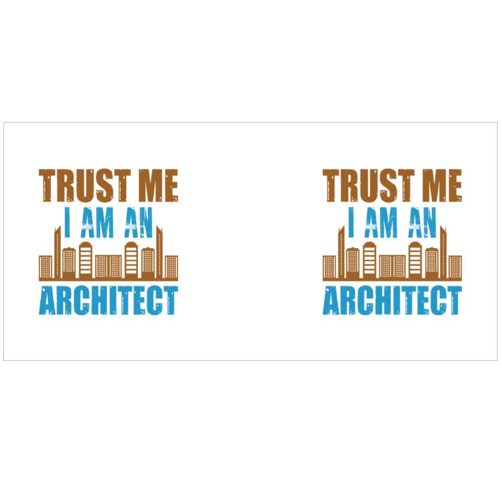 Trust Me I Am an Architect Colour Mugs