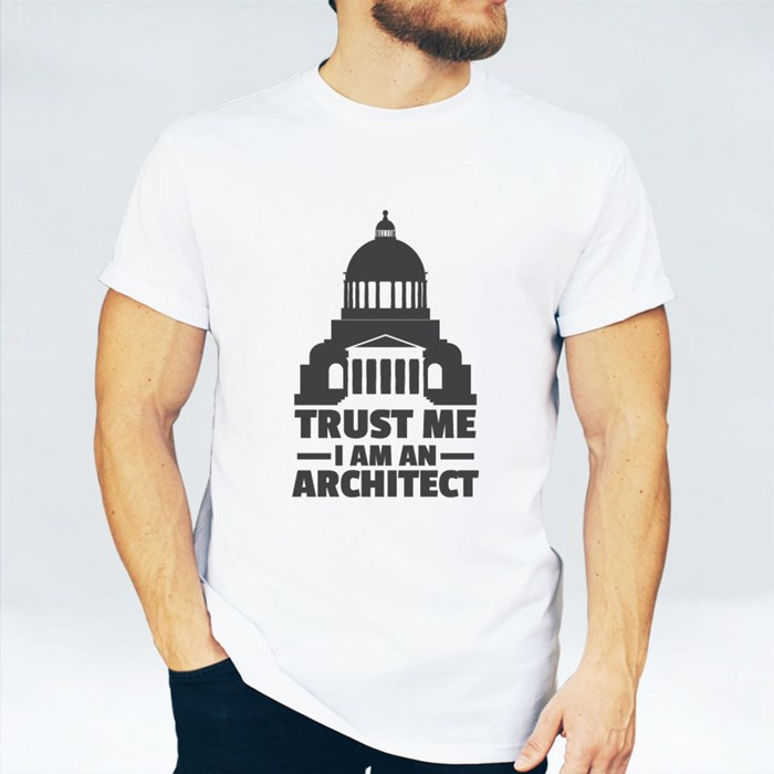 Trust Me I Am Architect T-Shirts