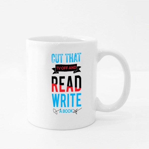 Cut That Tv Off and Read Write Abook Colour Mugs
