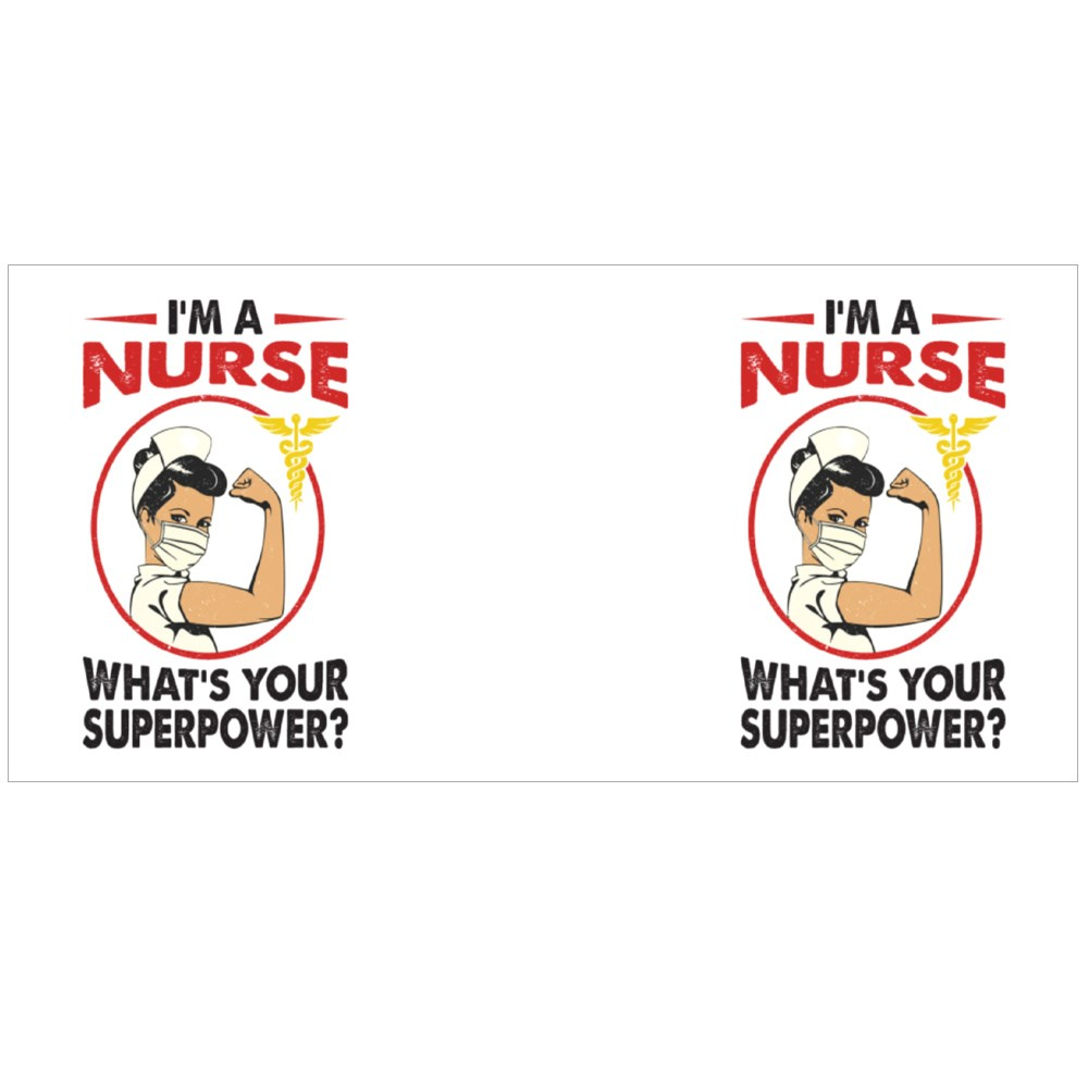 I'm a Nurse. What's Your Superpower Magic Mugs