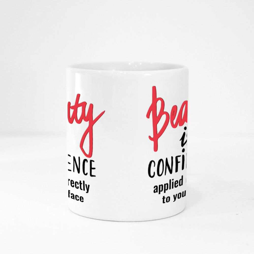 Beauty Is Confidence Applied Directly to Your Face Magic Mugs