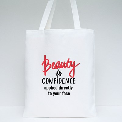 Beauty Is Confidence Applied Directly to Your Face Tote Bags