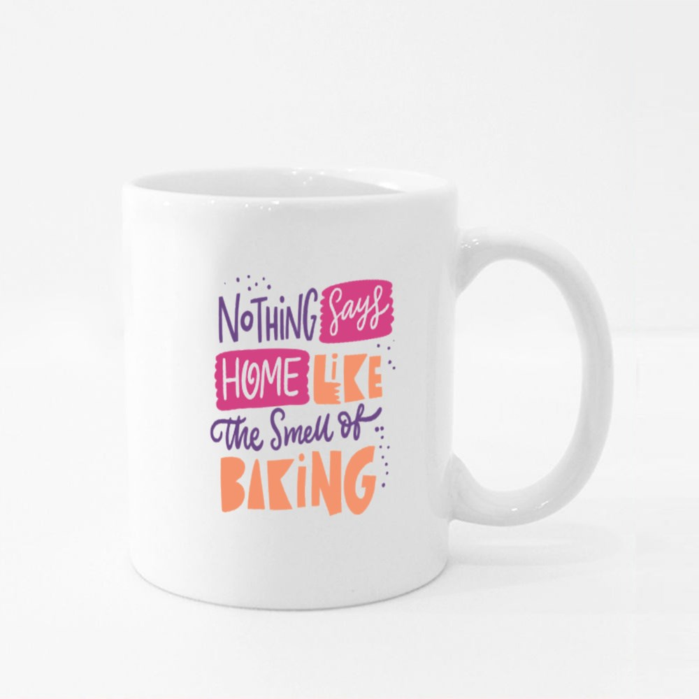 Nothing Sayshome Like the Smell of Baking Colour Mugs