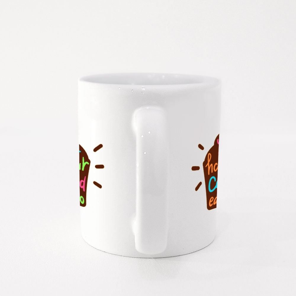 You Can't Have Your Cake and Eat It Too Colour Mugs