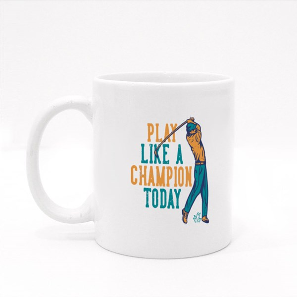 Play Like a Champion Today Colour Mugs