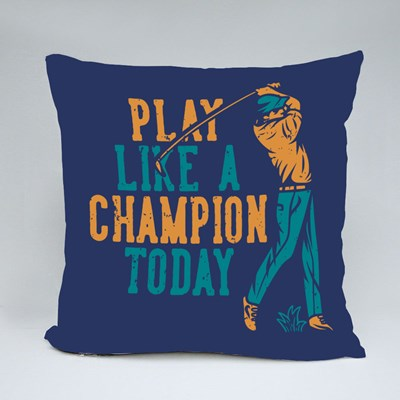 Play Like a Champion Today Throw Pillows