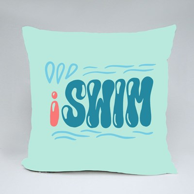 Cute I Swim Phrase for Swimmers Throw Pillows