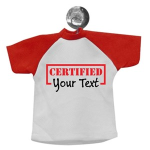 "Certified ""Your Text"""