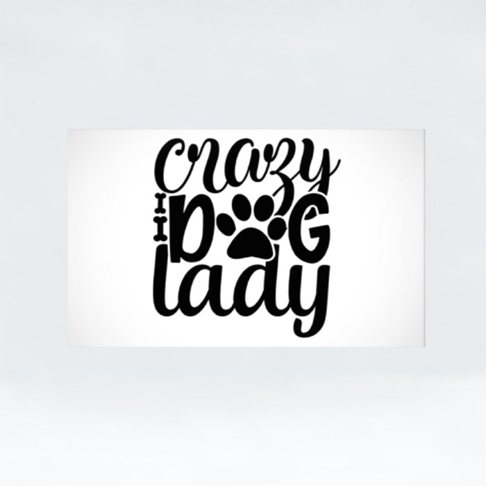 Dog Quotes or Sayings for Dog Lovers| Crazy Dog Lady Stickers (Rectangle)