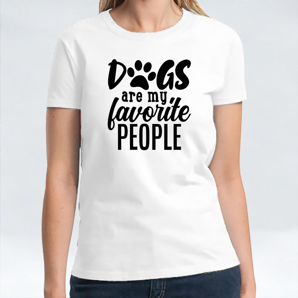 Dog Quotes or Sayings for Dog Lovers | Dogs Are My Favorite People T-Shirts