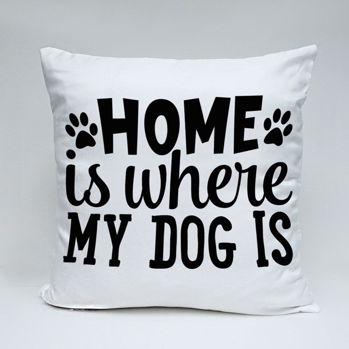 Dog Quotes or Sayings for Dog Lovers | Home Is Where My Dog Is Throw Pillows