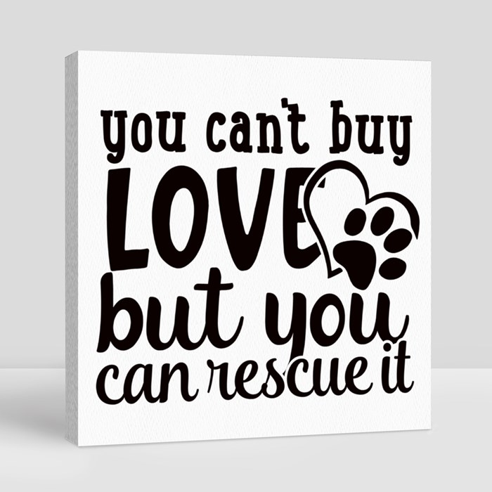 Dog Quotes or Sayings for Dog Lovers Canvas (Square)