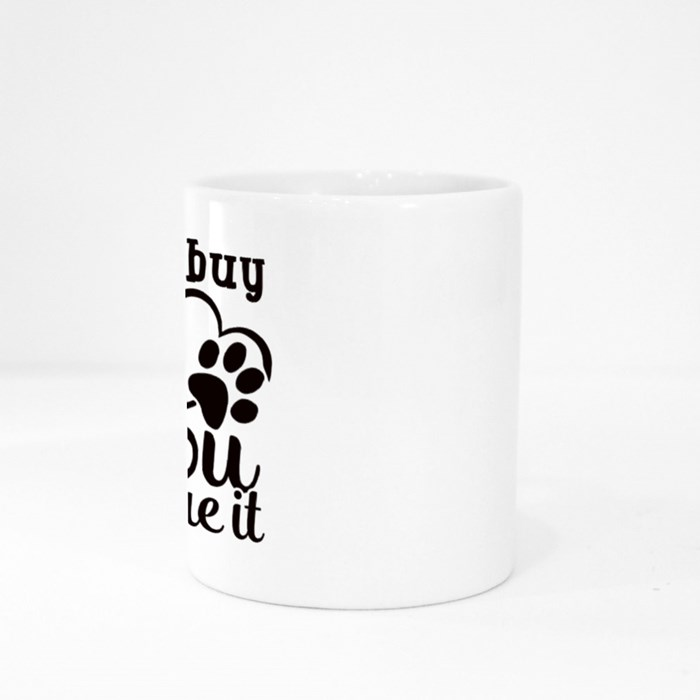 Dog Quotes or Sayings for Dog Lovers Colour Mugs
