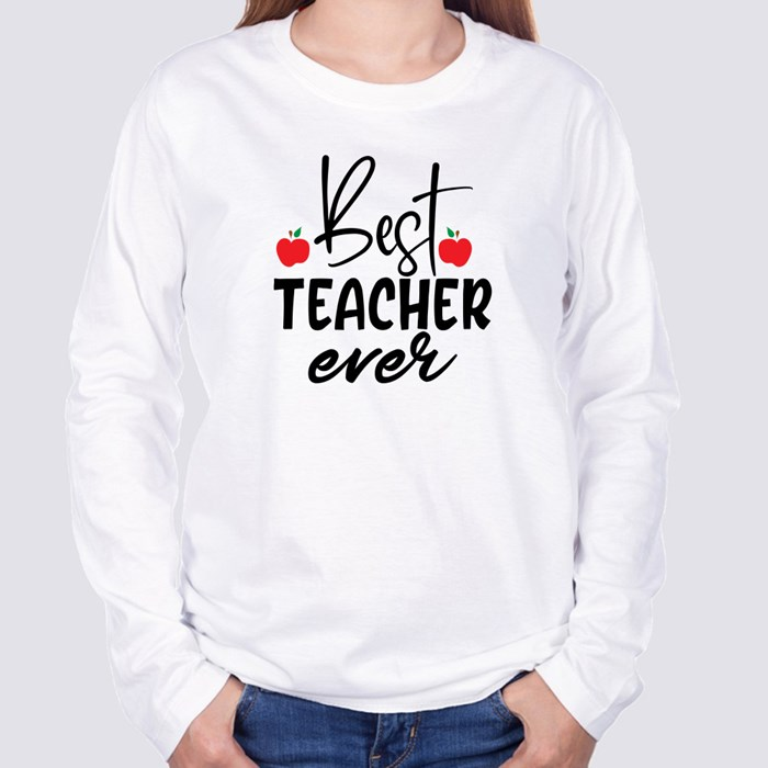 Teacher Sayings/Quotes | Gift for Teachers Long Sleeve T-Shirts