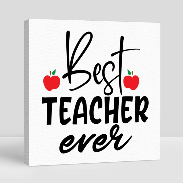 Teacher Sayings/Quotes | Gift for Teachers Canvas (Square)