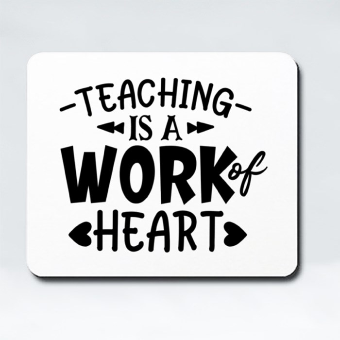 Teacher Sayings/Quotes | Gift for Teachers Mousepads (Rectangle)