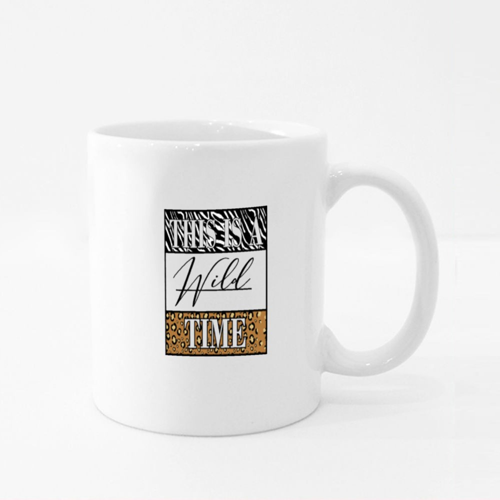 This Is a Wild Time Colour Mugs