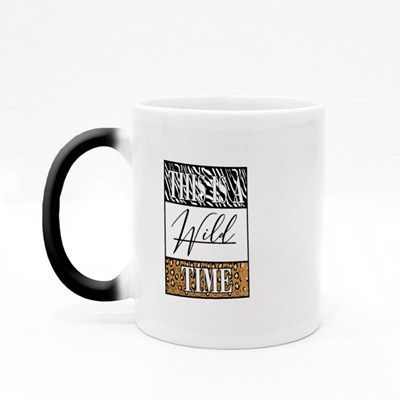 This Is a Wild Time Magic Mugs