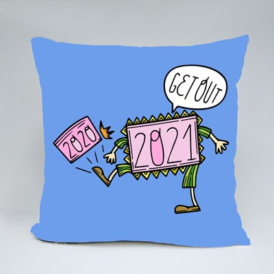 Get Out 2020 by 2021 Throw Pillows