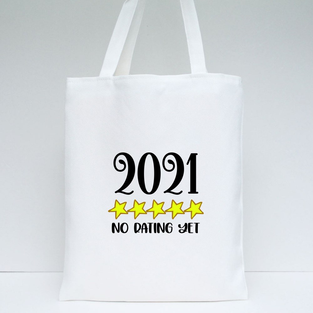 2021 No Dating Yet Tote Bags