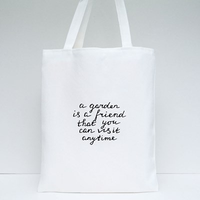A Garden Is a Friend Tote Bags