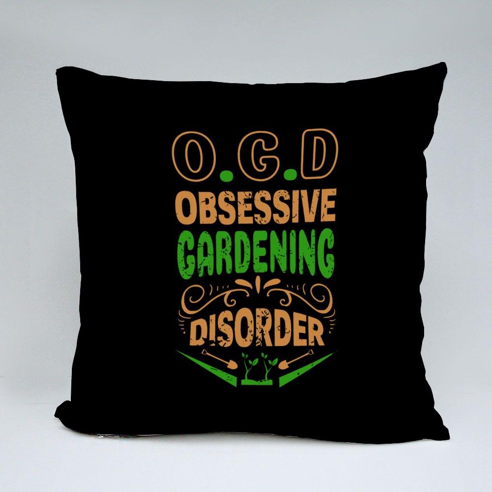 Obsessive Gardening Disorder Bantal
