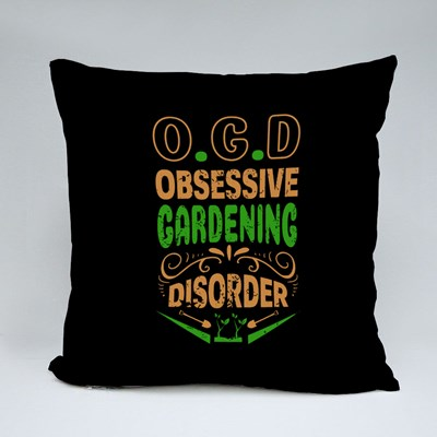Obsessive Gardening Disorder Throw Pillows