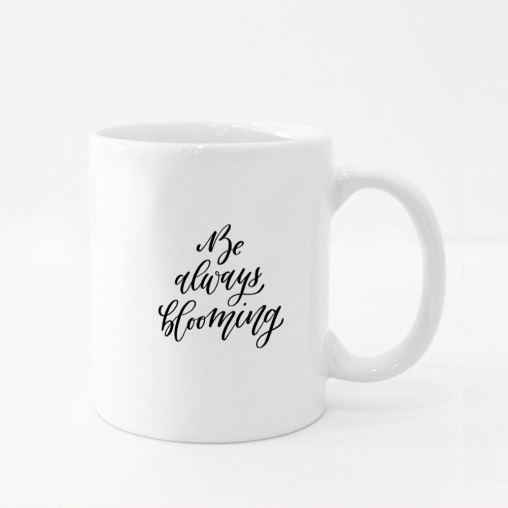 Be Always Blooming Colour Mugs