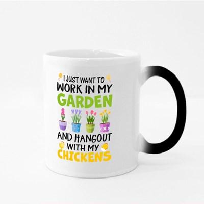 Just Wanna Work in My Garden Magic Mugs