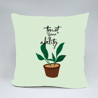 Trust Your Ability Throw Pillows