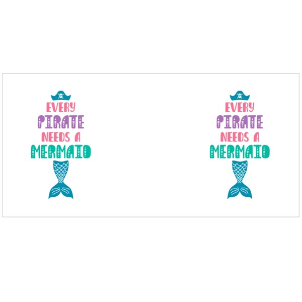 Every Pirate Needs a Mermaid Colour Mugs