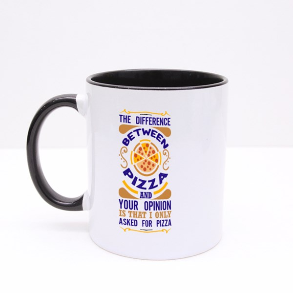 Pizza and Your Opinion Colour Mugs