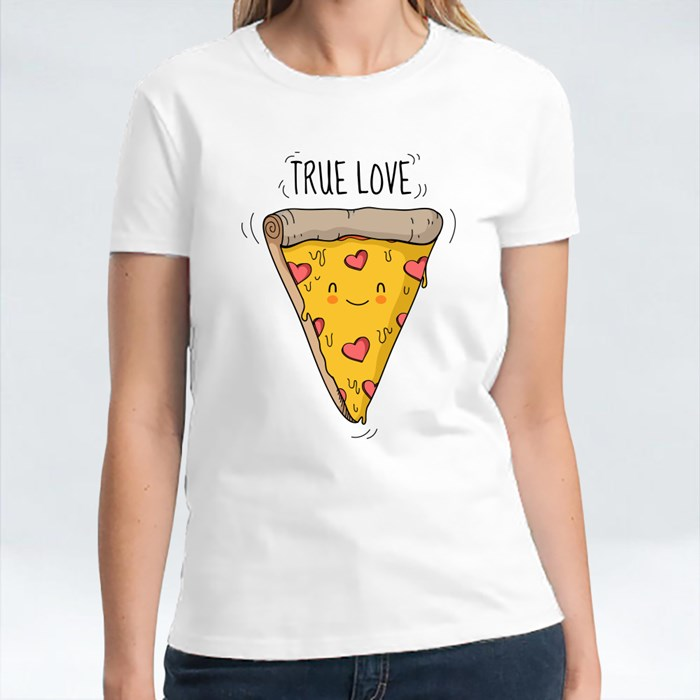 True Love and Smiling Pizza T-Shirts